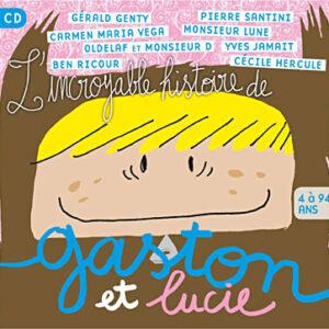 L-incroyable-histoire-de-Gaston-et-Lucie