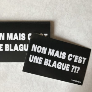 Stickers Boutique Non mais c'est une blague
