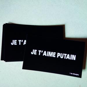 StickersJe t'aime putain - Boutique